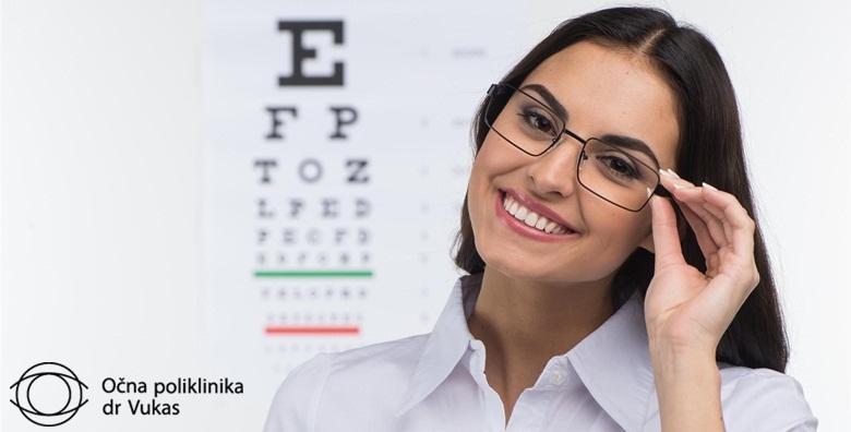 Kompletan oftalmološki pregled u Očnoj poliklinici dr. Vukas za 199 kn!